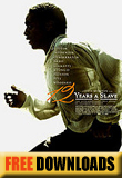 12 Years a Slave...