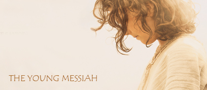 Young Messiah, The
