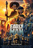 Early Man…