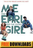Me and Earl and the Dying Girl...