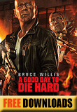 Good Day to Die Hard, A...